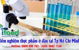 Kiểm nghiệm thực phẩm ở đâu tại Tp Hồ Chí Minh