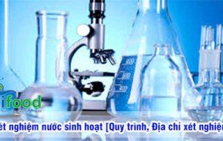 Xét nghiệm nước sinh hoạt [Quy trình & Địa chỉ xét nghiệm]